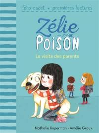 Zélie et Poison. Volume 5, La visite des parents