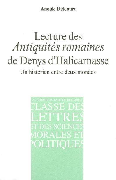 Livre Lecture Des Antiquites Romaines De Denys D Halicarnasse