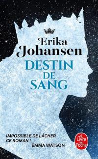 La trilogie du Tearling. Volume 3, Destin de sang