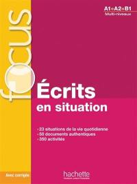 Ecrits en situation, A1-A2-B1