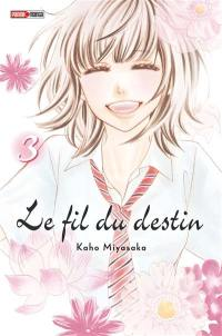 Le fil du destin. Volume 3,