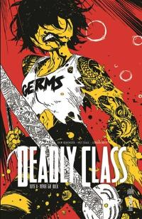 Deadly class. Volume 8, Never go back