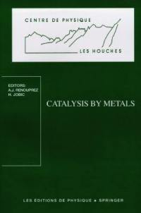 Catalysis by metals