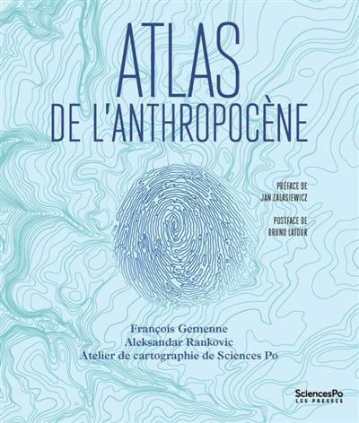 Atlas de l'anthropocène