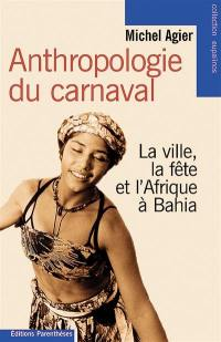 Anthropologie du carnaval