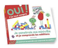 Je construis ma mini-ville et je comprends les additions