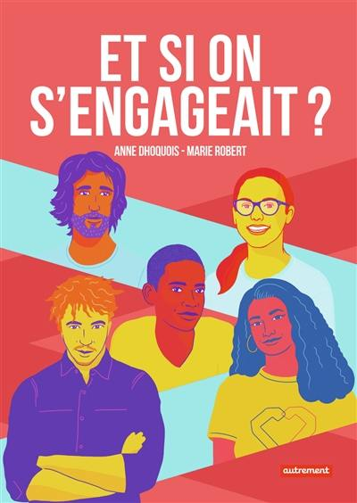 Et si on s'engageait ?