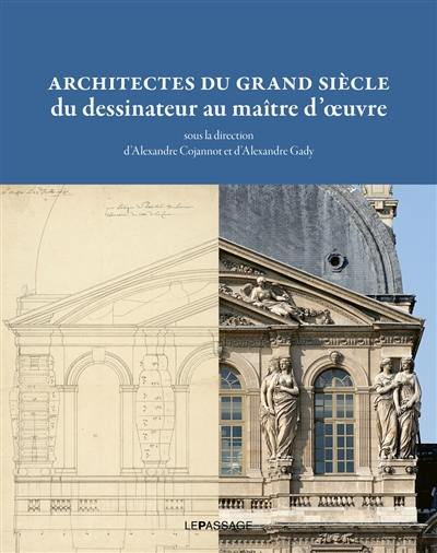 Architectes du Grand Siècle
