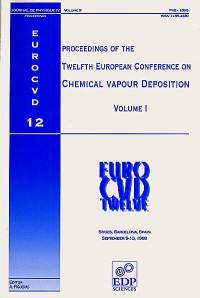 Journal de physique 4. n° 9, Proceedings of the twelfth European conference on chemical vapour deposition