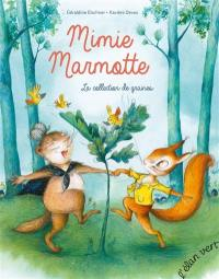 Mimie Marmotte, La collection de graines