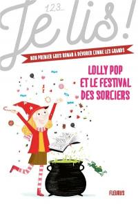 Lolly Pop. Volume 3, Lolly Pop et le festival des sorciers