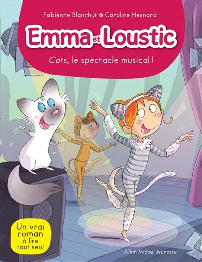 Emma et Loustic. Volume 16, Cats, le spectacle musical !
