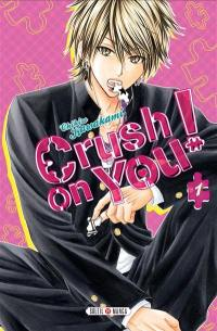 Crush on you !. Volume 1,