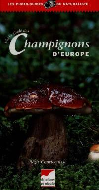 Photo-guide des champignons d'Europe