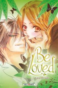 Be loved. Volume 2,