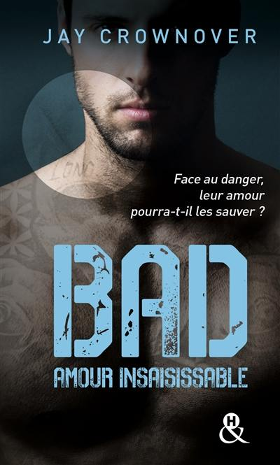 Bad. Volume 5, Amour insaisissable