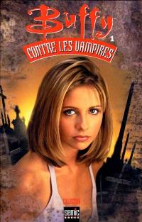 Buffy contre les vampires. Volume 1,