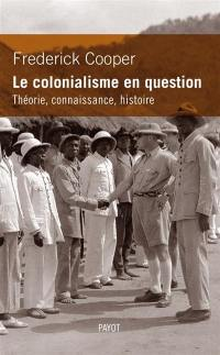 Le colonialisme en question