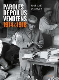 Paroles de poilus vendéens
