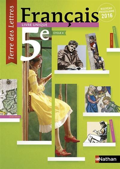 Livre Francais 5e Cycle 4 Livre Unique Nouveau Programme 2016 Grand Format Nathan 9782091717173