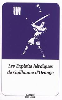 Les exploits héroïques de Guillaume d'Orange