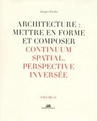 Architecture. Volume 12, Continuum spatial