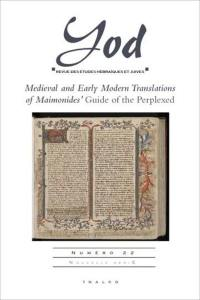 Yod. n° 22, Medieval and early modern translations of Maimonides' Guide of the perplexed