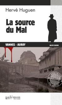 Nazer Baron. Volume 13, La source du mal