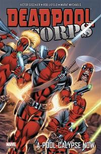 Deadpool corps. Volume 2, A-pool-calypse now
