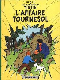 Les aventures de Tintin. Volume 18, L'affaire Tournesol