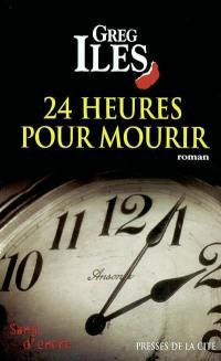 24 heures pour mourir