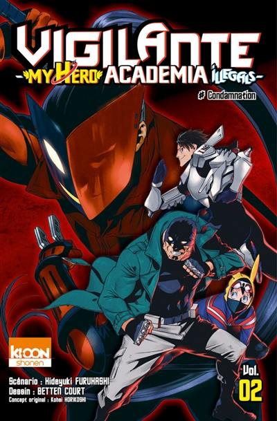 Vigilante, my hero academia illegals. Volume 2, Condamnation