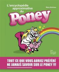 L'encyclopédie approximative du poney