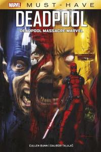 Deadpool. Volume 1, Deadpool massacre Marvel