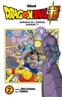 Dragon ball super. Volume 2, Annonce de l'univers gagnant !!