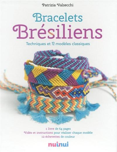 professionnel grande collection grande variété de styles Livre : Bracelets brésiliens écrit par Patrizia Valsecchi ...