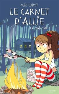 Le carnet d'Allie. Volume 8, Le camp d'été