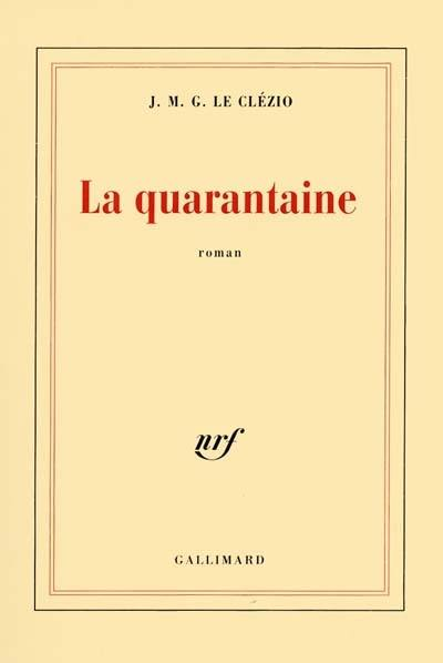 La quarantaine