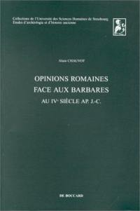 Opinions romaines face aux barbares au IVe siècle ap. J.-C.
