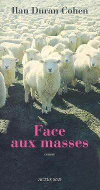 Face aux masses