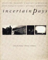 Incertain pays