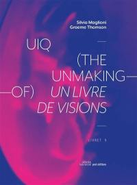 UIQ, the unmaking-of