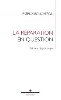 La réparation en question