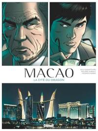 Macao. Volume 1, La cité du dragon