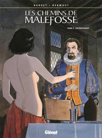 Les chemins de Malefosse. Volume 2, L'attentement
