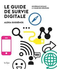 Le guide de survie digitale