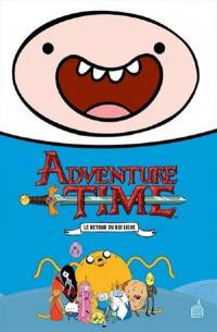 Adventure time. Volume 1, Le retour du roi Liche