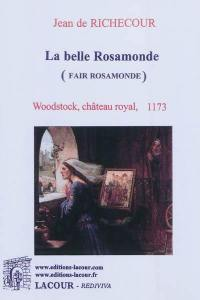 Fair Rosamonde = La belle Rosamonde