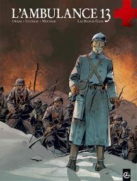 L'ambulance 13. Volume 3, Les braves gens