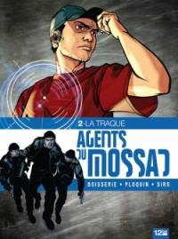 Agents du Mossad. Volume 2, La traque